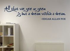 Dream Within A Dream - Edgar Allen Poe - Removable Vinyl Wall Decal Decor Sticker