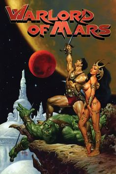 John Carter Of Mars, Rock And Roll History, Famous Monsters, Sword And Sorcery, Science Fiction Art, Fantasy Illustration, Fantastic Art, Amazing, Retro Futurism