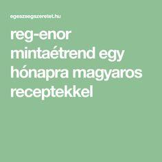 reg-enor mintaétrend egy hónapra magyaros receptekkel Grapefruit