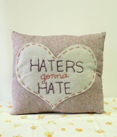 Humorous Heart Pillow Haters gonna Hate by ohhoneychild on Etsy