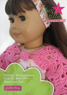 Pixie Faire Stacy and Stella Crochet Shrug Doll Clothes Pattern for 18 inch American Girl Dolls - PD Crochet Doll Clothes, Doll Clothes Patterns, Girl Doll Clothes, Crochet Dolls, Doll Patterns, Girl Dolls, Clothing Patterns, Barbie Clothes, Ag Clothing
