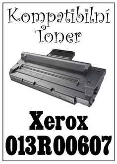 Kompatibilní toner Xerox 013R00607 za bezva cenu 820 Kč