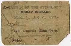 A ticket to the launch of ss Great Britain on July 19, 1843. People lined the banks of the Avon to see the launch and a select few VIP joined a special vantage point from the docks.