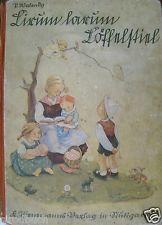 Lirum Larum Löffelstiel Paula Walendy Zeichnungen Eva v. Paszthory 1941
