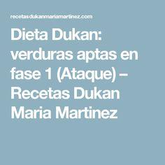 Dieta Dukan: verduras aptas en fase 1 (Ataque) – Recetas Dukan Maria Martinez