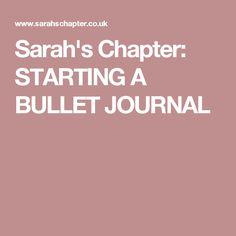 Sarah's Chapter: STARTING A BULLET JOURNAL
