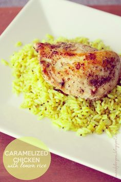 Caramelized Chicken with Lemon Rice - easy and delicious!