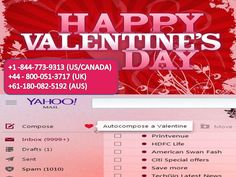 Happy valentines day from Yahoo customer support phone number. We are here to help you 24X7