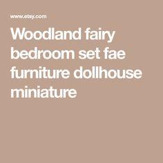 Woodland fairy bedroom set fae furniture dollhouse miniature