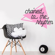 Katy Perry Chained To The Rhythm Song Music Quote Girl Room Wall Sticker Decal