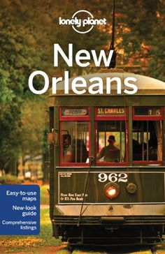 Lonely Planet New Orleans (City Guide) « LibraryUserGroup.com – The Library of Library User Group