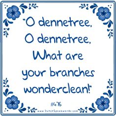 Dutch expressions in English: Oh Denneboom...