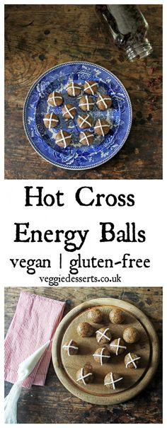 Hot Cross Balls   Vegan & Gluten-Free   Veggie Desserts Blog  All the flavours of Hot Cross Buns this Easter, but in healthy, easy to make, energy balls that are vegan and gluten-free.   veggiedesserts.co.uk
