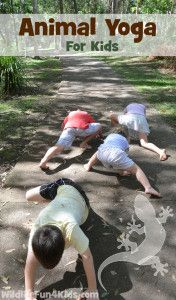 animal yoga for kids... learn animals, stretch and exercise