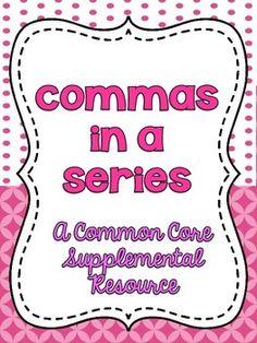 commas in a series worksheets bobs common core standards and words. Black Bedroom Furniture Sets. Home Design Ideas