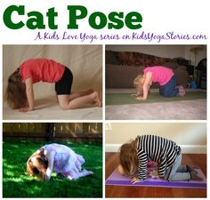 Cat Pose: a Kids Love Yoga monthly challenge to get your children moving and having fun on Kids Yoga Stories