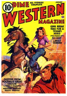 """Western Magazine - 10 Cents """"Fugitives from the Boothills Ghost Legion""""  #graphicdesign #vintage #popculture #magazine #cover #western"""
