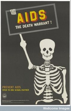 Some simply tried to tell people that AIDS is deadly. | These Posters Show What AIDS Meant In The 1980s - BuzzFeed News