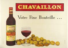 """Chavaillon / Jack Audinet /  Origin: France - c. 1960 /  62 x 45 in (157 x 114 cm) / """"Chavaillon  Your fine bottle..."""""""