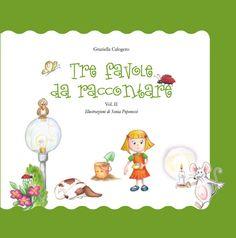 E' il secondo volume delle brevi fiabe per bambini raccontate da Graziella Calogero, con le illustrazioni di Sonia Poponesi  - 4127graphicstudio.it  In questa raccolta troviamo: La formichina pigra; La conchiglia magica; Bobby il cagnolino che sognava.