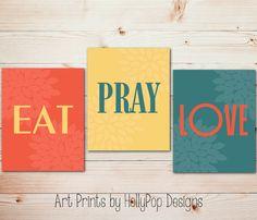 Modern Kitchen Trio Wall Art Eat Pray Love Inspirational Dining Room Decor Teal Orange Yellow Decor Floral Design 8x10 11x14 Choose Colors