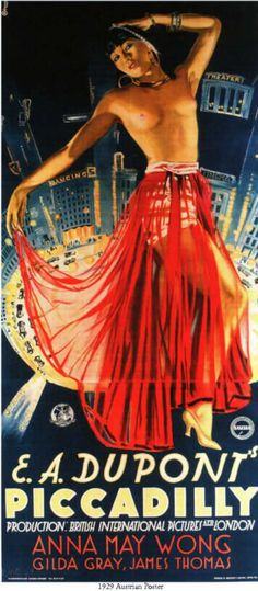 """Piccadilly - E. A. Dupont 1929 -- """"When a nightclub owner's mistress doesn't draw crowds as his principal dancer, he promotes an ambitious Chinese scullery maid, who proved a big hit. Her success, however, leads to murder."""""""