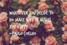 Quotes about Happiness : 15 Happiness Quotes That Will Make Him Fall For You ALL OVER Again