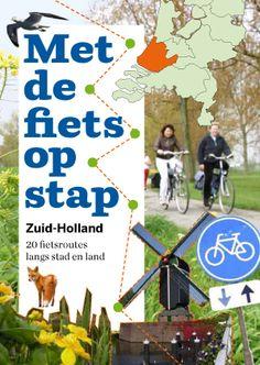 Nieuw: twintig fietsroutes langs knooppunten in Zuid-Holland | Het fietsplein