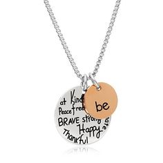 "Two-tone necklace with ""be"" engraved on one charm and ""Kind, Free, True, Brave, Strong, Happy, Thankful, Compassionate"" engraved on the other Crafted in .925 sterling silver and rose gold-flashed sterling silver Brand: Tera Jewelry Metal: Stainless Steel Chain: Box Chain Length: 18' Chain Clasp: Lobster"
