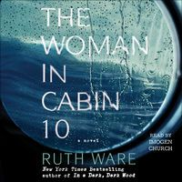 The Woman in Cabin 10 (Unabridged) by Ruth Ware