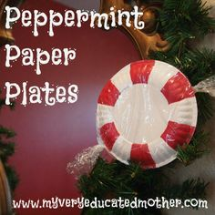 Make Peppermint Paper Plates from @Erin B - My Very Educated Mother. These recycled materials crafts are wonderful homemade Christmas decorations.