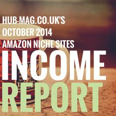 Amazon niche sites income report October 2014 - I survived penguin - http://hub-mag.co.uk/amazon-niche-sites-income-report-october-2014-i-survived-penguin/ amazon, automation, business, commission junction, income report, internet marketing, niche sites, progress reports