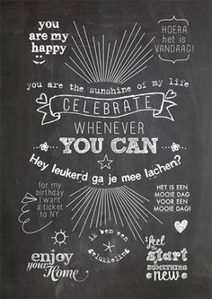 Happy page uit het Woonbeurs huis van vtwonen Celebrate whenever you can Words Quotes, Bible Quotes, Me Quotes, Sayings, Happy Words, Love Words, Good News Quotes, Black & White Quotes, More Than Words