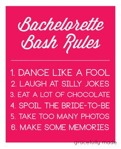 @Amanda SharbuttHot Pink Bachelorette Party Rules Sign. $5.00, via Etsy.