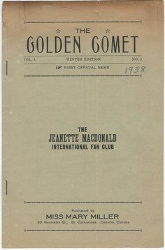 Original First Issue of The Golden Comet - Vol 1, No. 1 Winter Edition 1938 - publichsed by The Jeanette MacDonald International Fan Club - ESCANO COLLECTION