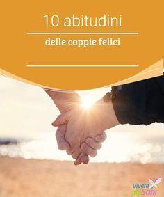 10 abitudini delle coppie felici - Vivere più sani Secondo lo psichiatra Mark Goulston, ci sono alcune abitudini che rendono le coppie felici Love Problems, Louise Hay, Body Language, Positive Life, Good Advice, Chakra, Feel Good, Books To Read, Psychology