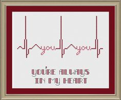 You're always in my heart EKG crossstitch by nerdylittlestitcher, $3.00