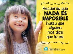 """Los niños con síndrome de Down quieren y pueden tener una vida """"normal"""", como la tuya. Si tu hijo tiene esta """"capacidad especial"""", ámalo, apóyalo, anímalo."""