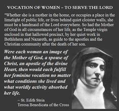 """Edith Stein: """"Were each woman an image of the Mother of God, a spouse of Christ, an apostle of the divine Heart, then would each fulfill her feminine vocation..."""