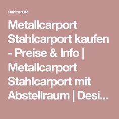 Metallcarport Stahlcarport kaufen - Preise & Info | Metallcarport Stahlcarport mit Abstellraum | Design Carport anthrazit aus Metall Holz Glas Stahl | Anbau Bauplan Konfigurator