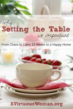Setting the Table and Why Its Important | A Virtuous Woman #fromchaostocalm