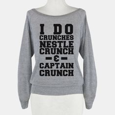 I Do Crunches #lazy #food #funny #crunches #chocolate #cereal
