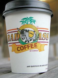 MONDAY MORNING PEP TALK: If you drink coffee every day, why not drink the best, richest brew? That's Bad Ass Coffee!