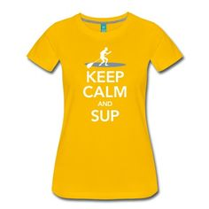 Keep Calm And SUPTrend, Sport, Body, Workout, Muscles, Surf, Board, Hawaii