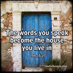 Our spoken words expand into the universe forever. We will be held accountable for every word we speak good or bad.
