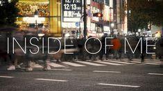 INSIDE OF ME - YouTube