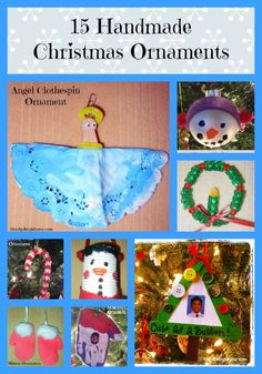 15 Handmade Christmas Ornaments that are perfect to make with the kids and could be given as gifts.