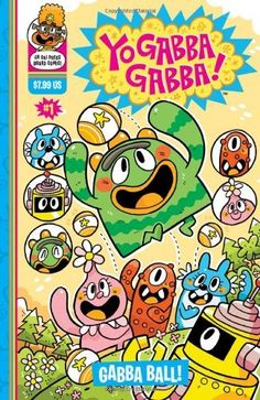 Yo Gabba Gabba: Gabba Ball (Yo Gabba Gabba! (Board)) by Chris Eliopoulos. $7.99. Reading level: Ages 2 and up. Publisher: Oni Press; 1 Brdbk edition (November 17, 2010). Publication: November 17, 2010. Series - Yo Gabba Gabba! (Board)