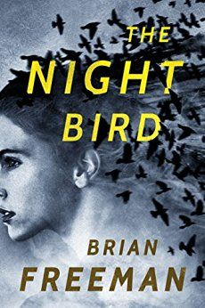 The Night Bird by Brian Freeman. Homicide detective Frost Easton doesn't like coincidences...Kindle, Hardcover, Paperback, Audible and MP3CD formats available for this new book.