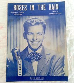 "Vintage Sheet Music ""Roses In The Rain"" Copyright 1947 By Barton Music. Frank Sinatra On The Cover."